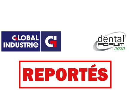 Les salons Dental Forum et Global Industrie Paris sont reportés