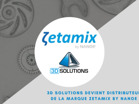 3D Solutions devient distributeur de Zetamix by Nanoe