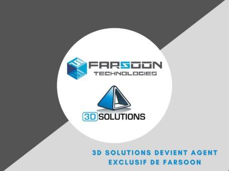 3D Solutions devient l'agent exclusif de Farsoon